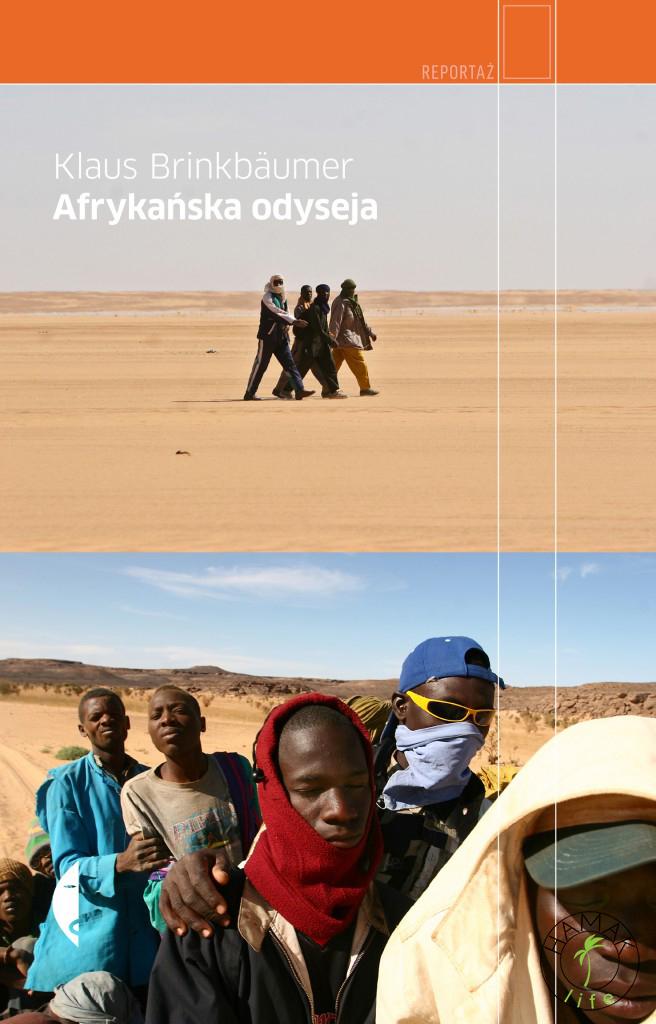 "Klaus Brinkbäumer ""Afrykańska odyseja"", Wydawnictwo Czarne 2009 s"