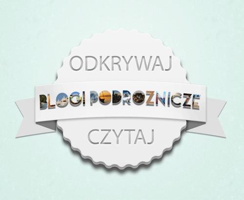 Polskie Blogi Podróżnicze - kopalnia inspiracji